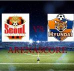 Agen Bola Indonesia - Prediksi FC Seoul vs Ulsan Hyundai
